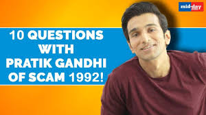 10 Questions with Pratik Gandhi on Scam 1992! | EXCLUSIVE - YouTube