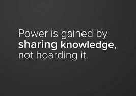 Knowledge Quotes Impressive Power Is Gained By Sharing Knowledge Not Hoarding It Inspiring
