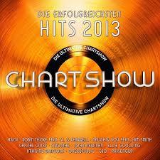 Charts 2013 Die Ultimative Chartshow Die Erfolgreichsten Hits 2013