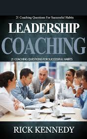 buy leadership coaching 21 coaching questions for successful buy leadership coaching 21 coaching questions for successful habits leadership development leadership books how to be a leader leadership qualities