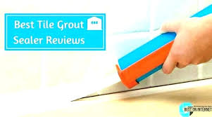tilelab grout and tile cleaner grout sealer grout and tile tilelab grout tile cleaner resealer
