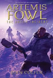 artemis fowl the arctic incident book 2 eoin colfer 9781423124542 amazon books