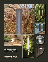 Dreamscape Lighting 2015 Architectural Accent Landscape Lighting Collection