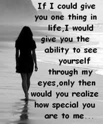 How Special You Are Love Quote Full Dose Awesome Special Love Quotes