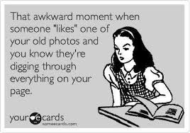 Funny Ecards - That awkward moment... - Funny Memes via Relatably.com