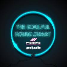 The Soulful House Chart August 2019 The Soulful House Chart