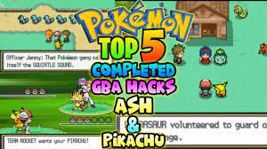 Top 5 Completed Pokemon GBA ROM Hacks With Ash & Pikachu |Gameplay+Download