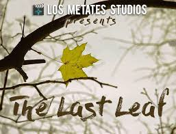 "albuquerque auditions  auditions in albuquerque nm for short movie project ""the last leaf"""