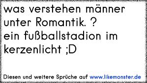 Was Verstehen Männer Unter Romantik Ein Fußballstadion Im