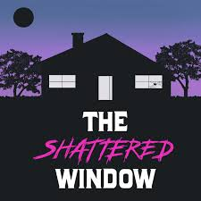 The Shattered Window
