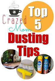 dusting furniture. Crazed-Moms-Dusting-Tips Dusting Furniture U