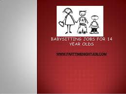 babysitting jobs babysitting jobs for 14 year olds