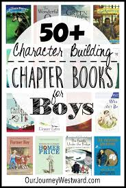 these character building chapter books for boys make great read alouds or read alones for all