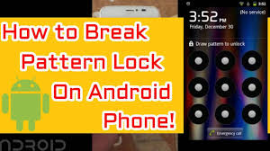 How To Break Pattern Lock On Android Phones Simple How To Unlock Forgotten Pattern Lock On Android Android Pattern