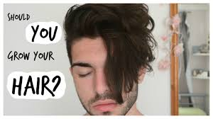 Men S Hair Should You Grow Out Your Hair Youtube Tips For Growing Out Thick Hair