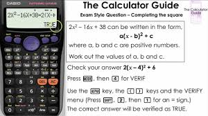 check your completing the square using calculator casio verify true false mode fx85gt plus fx83gt