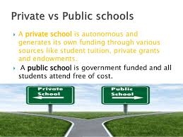 public vs private primary schools a private school is autonomous and generates its own funding through various sources like student