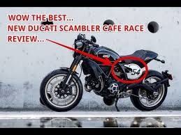 the best 2017 ducati scrambler caf racer review youtube
