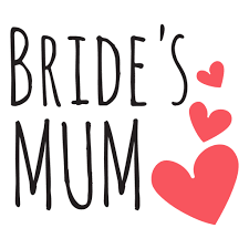 Bride Quotes Simple Bride Mum Wedding Quote Transparent PNG SVG Vector
