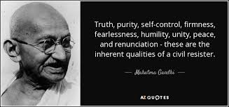 Mahatma Gandhi Quote Truth Purity Selfcontrol Firmness Best Self Control Quotes