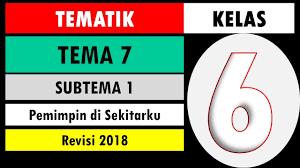 Soal latihan terdiri dari mapel ppkn, bahasa indonesia, ipa, ips dan sbdp dengan jumlah soal 20 butir soal pilihan ganda. Soal Tematik Kelas 6 Tema 7 Subtema 1 Dan Kunci Jawaban Pemimpin Di Sekitarku Youtube
