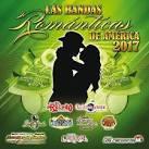 Las Bandas Romanticas de America 2017