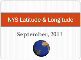 Ppt Nys Latitude Longitude Powerpoint Presentation Id 6912781