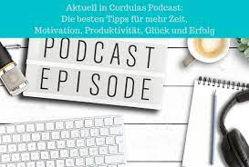 Podcast Motivation & Kreatives Zeitmanagement - Folge #77 bis #101 •  GlüXX-Factory.de
