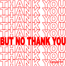 Thank You Not Sorry No Thank You Gif By Animation Domination High Def
