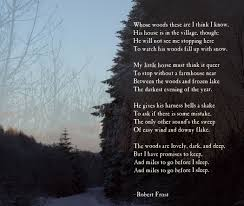 "literary analysis ""stopping by woods on a snowy evening  the poem ""stopping by woods on a snowy evening"" was written by an author d robert frost frost is renowned for creating elegant poems that center around"
