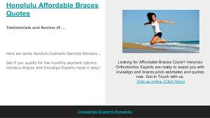 Honolulu Affordablebracesquotes Cool Braces Quotes