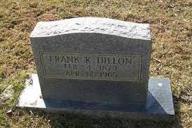 "Franklin Kenlock ""Frank"" Dillon (1879-1965) - Find A Grave Memorial"