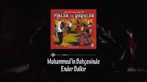 Halk Türküleri - Ender Balkır - Muhammed'in Bahçesinde
