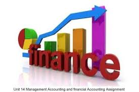 management accounting financial accounting assignment unit 14 management accounting financial accounting assignment