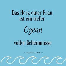 Das Herz Einer Frau Ist Ein Tiefer Ozean Voller Geheimnisse