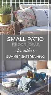 Easy Patio Decorating 17 Best Ideas About Small Patio Decorating On Pinterest Small