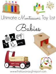 The Ultimate Montessori Friendly Toy list! friendly toy and gift ideas for babies, List -- Birth to Five UPDATED 2017