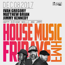 RA: House Music Fridays W/ Ivan Gregory - Happy B-day Jimmy at The Air  Conditioned Lounge, San Diego (2017)