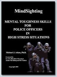 Police Officer Skills Mindsighting Mental Toughness Skills For Police Officers In High