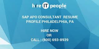 Sap Apo Consultant Resume Profile Philadelphia Pa Hire It People