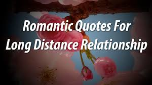 Beautiful Quotes About Love Beautiful romantic quote for long distance relationship Just love 99
