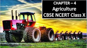 Agriculture Cbse Class X Social Science Lesson Explanation In Hindi