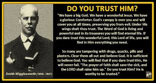 Smith Wigglesworth Quotes Mesmerizing Do You Trust Him Smith Wigglesworth Quote DO YOU TRUST H Flickr