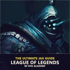 ULTIMATE JAX Guide - League of Legends ...