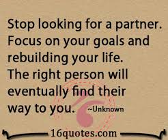 Life Partner Quotes Extraordinary The Right Person Will Eventually Find Their Way To You