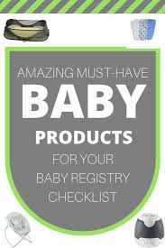 Must-Have Baby Products For Your Baby Registry Checklist