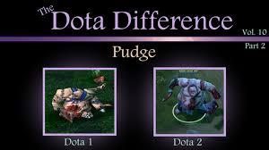 dota 1 vs dota 2 mechanics the dota difference vol 10 pudge pt 2