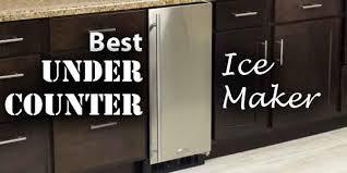 under cabinet ice maker. Best Under Counter Ice Maker Reviews 2018 Cabinet