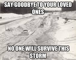 Snow Storm Hype memes | quickmeme via Relatably.com