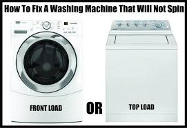 how to fix a washing machine that is not spinning or draining washing machine not spinning